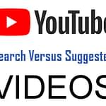 YouTube Search Matters More Than Suggested Videos